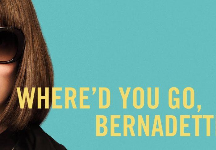 Where you'd go, Bernadette (Unde ai dispărut, Bernadette)