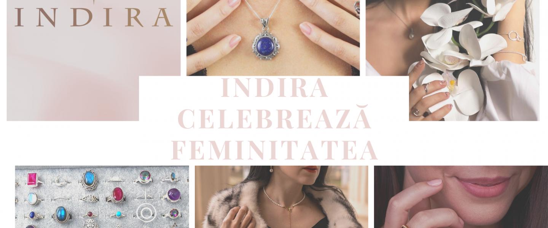 Cele mai frumoase cadouri pentru femeile importante din viața ta vin de la Indira Bijoux!