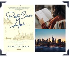 Recomandare de lectură pentru week-end – Peste cinci ani, de Rebecca Serle